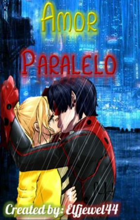 Amor Paralelo by elfjewel44