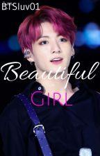 Beautiful Girl | J.JK by BTSluv01