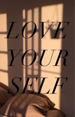Love Yourself by jolnoon