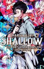 Shallow || Dabi x Reader by chargeboltru