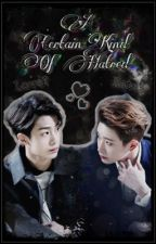 A Certain Kind Of Hatred { Hyungwonho }  by Hannah_that1fangirl