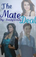 The Mate Deal by LindyWindy