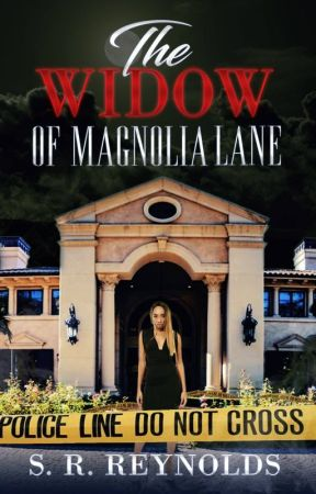 The Widow Of Magnolia Lane by SHANR1225