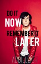 Do It Now, Remember It Later | Kellin Quinn Love Story by leiigha