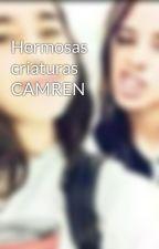 Hermosas criaturas CAMREN by Anonimus_Cabello