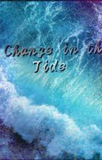 A Change in the Tide by SilverWolfATW