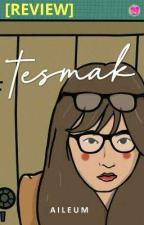 [REVIEW] TESMAK - Aileum by kirachusnul