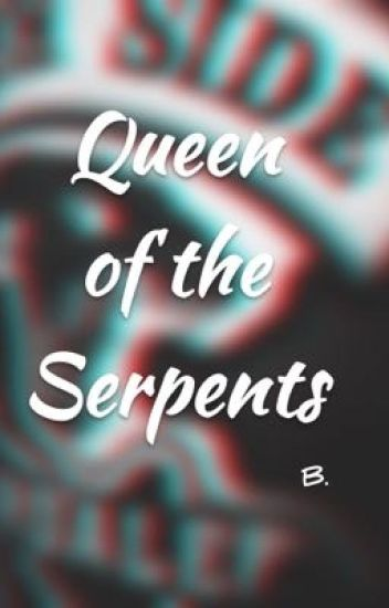 Queen of the Serpents- [Sweet Pea] // Riverdale