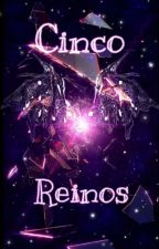 Cinco Reinos (Sesshome, Terminada) by Yan_skyblue