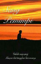 Sang Pemimpi by mustofanur58
