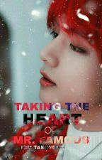 Taking The Heart of Mr. Famous by ttokkiiii