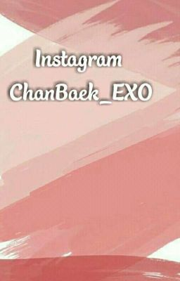 ChanBaek | EXO| Instagram