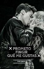 Prometo Fingir Que me Gustas (VOL I)-Michaentina [Adaptada] by IliannaX