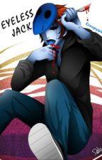 Eyeless jack x reader by dest4242