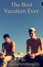 The Best Vacation Ever by Fanfiction4fangirls