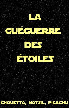 La Guéguerre des Étoiles by Notsil