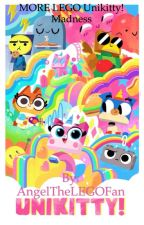 [*COMPLETED*] MORE LEGO Unikitty! Madness by AngelLuvsPianoAndArt