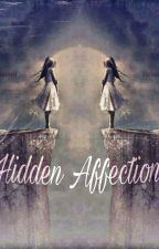Hidden Affection  by NandiniAnand8