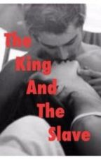 The Alpha King and the Slave by Cuddly_Food