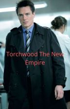 Torchwood The New Empire  by RossMerlyn