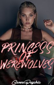 Princess of Werewolves by CursePsychic