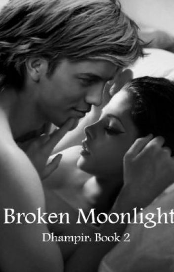 Dhampir: Broken Moonlight