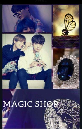 Magic Shop | Taekook Fanfic - Jeonkookie - Wattpad