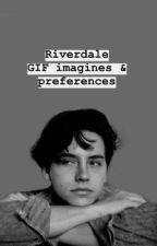 Riverdale GIF Imagines & preferences🕷 by ifonlyromance