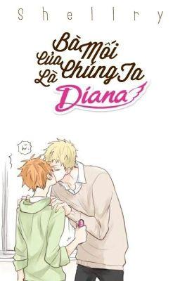 Đọc truyện Bà mối của chúng ta là Diana [Boy x boy] [Hoàn]