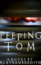 Peeping Tom by Alayna93