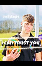 I Can Trust You | Cory Wilson | Ackley Bridge | Fanfic by millieking04