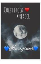 Colby Brock  x reader imagines 🖤 by colbybrockimagines_