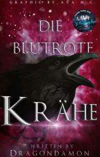 Die blutrote Krähe  by Dragondamon