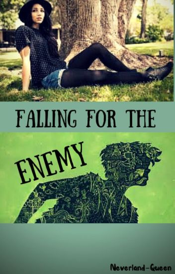 Falling for the Enemy (OUAT fanfic) [DISCONTINUED]