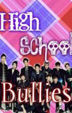 EXO high school bullies (complete) by BANGTAN_GOT7_LOVER