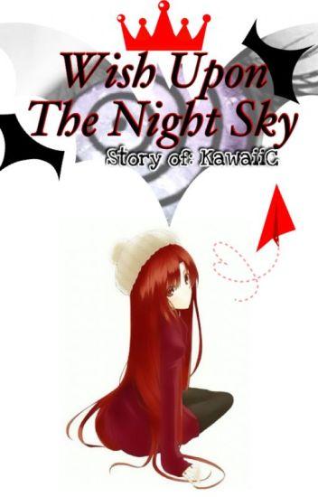 Wish Upon the Night Sky (Naruto Fanfic)