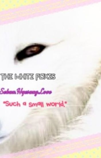 The White Foxes - Chapter 1