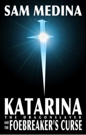 Katarina the Dragonslayer and the Foebreaker's Curse