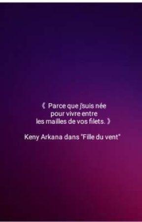 Citations Keny Arkana 11 Wattpad