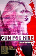 Gun for Hire  by EmilyWindsnap04