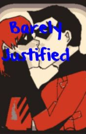 Barely Justified (Young Justice Fic) by Far_kay