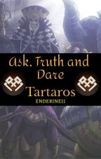 Ask, truth and dare Tartaros! by enderine11