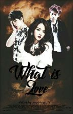 What Is Love? [#Wattys2016] by jaizelmeyy_77