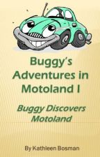 Buggy's Adventures in Motoland by LeenBee17