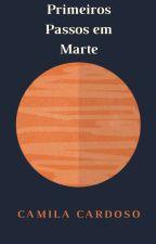 Primeiros Passos em Marte by esc-camilacardoso