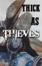 Thick As Thieves ~ {Arthur Morgan x reader} by Snufmiin