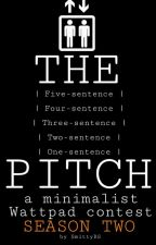 [CLOSED] The Pitch: a minimalist Wattpad contest by SmittyBS
