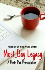 Most_Bay Legacy Collection by PoetsPub