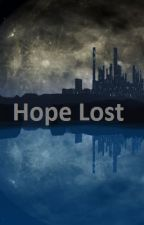 Hope Lost by the_outlander