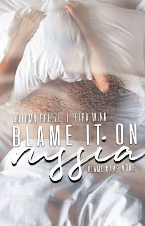 Blame It On Russia: Blame Game #1 by Autumn_Breeze